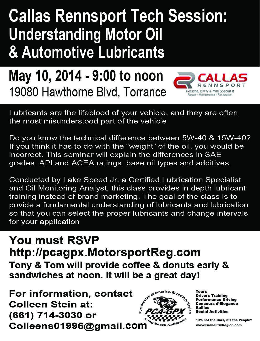 Callas Tech Session, Oils and Lubricants